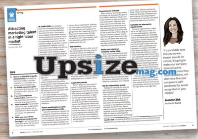 Attracting Marketing Talent in a Tight Labor Market: Jennifer Zick published in Upsize Magazine