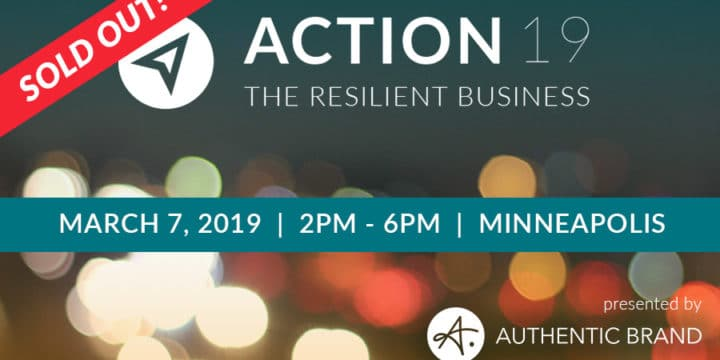 ACTION19: Conference Recap – The Resilient Business