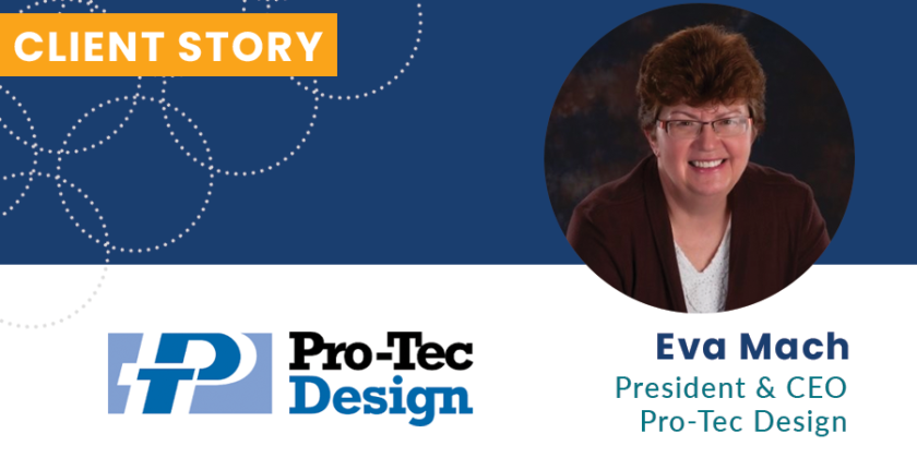 Pro-Tec Design: Client Story