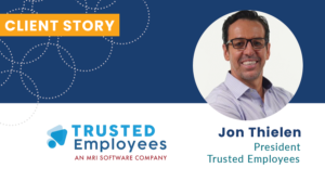 Jon Thielen Trusted Employees Client Story
