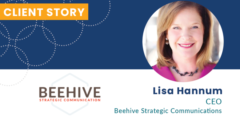 Beehive Strategic Communication: Client Story