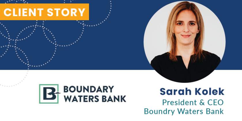 Boundary Waters Bank: Client Story