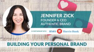 Jennifer Zick - Building a Personal Brand