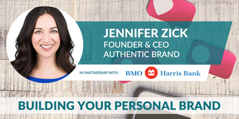Jennifer Zick presents: Building Your Personal Brand