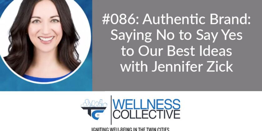 Podcast: Jennifer Zick featured on Twin Cities Wellness Collective