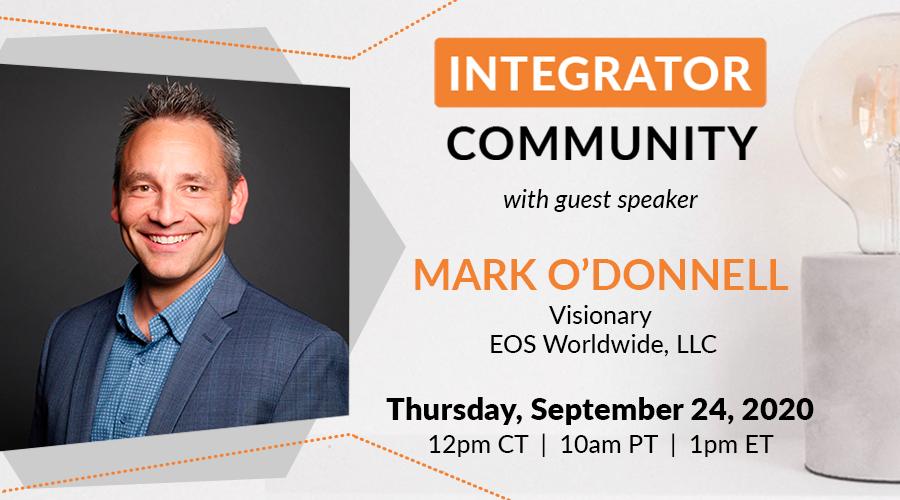 EOS Integrator Community Guest Speaker: Mark O'Donnell
