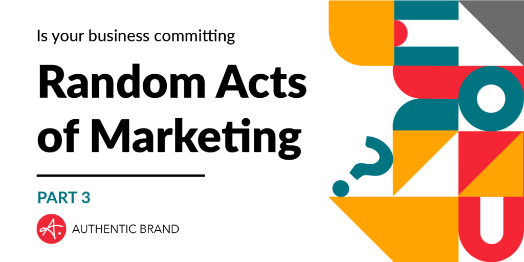 Random Acts of Marketing - Part 3