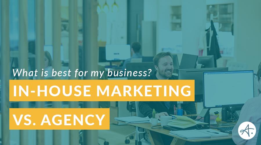 in-house vs. agency