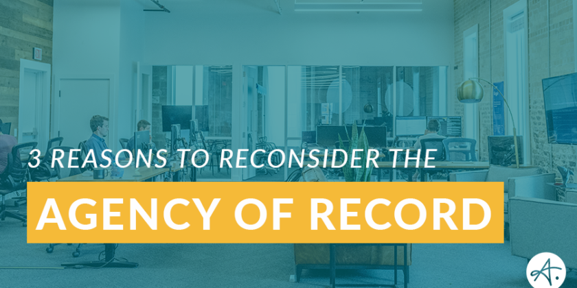 Is the agency of record irrelevant in today's marketing landscape?