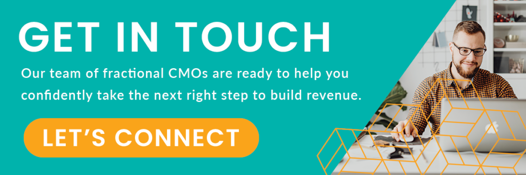 Connect with our team of fractional CMOs
