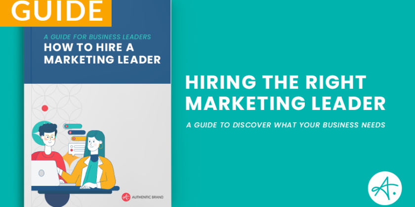 Hire a marketing leader: A guide for business leaders