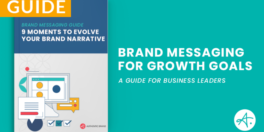 Brand Messaging Guide: 9 Moments to evolve your brand narrative