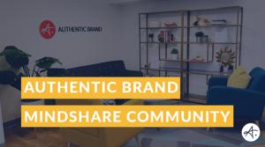 Authentic Brand Mindshare
